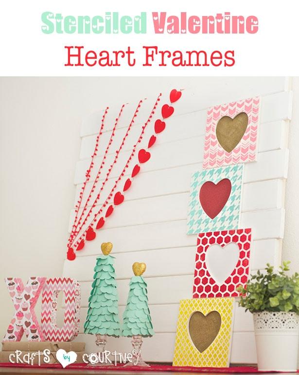 Stenciled Valentine heart frames craft