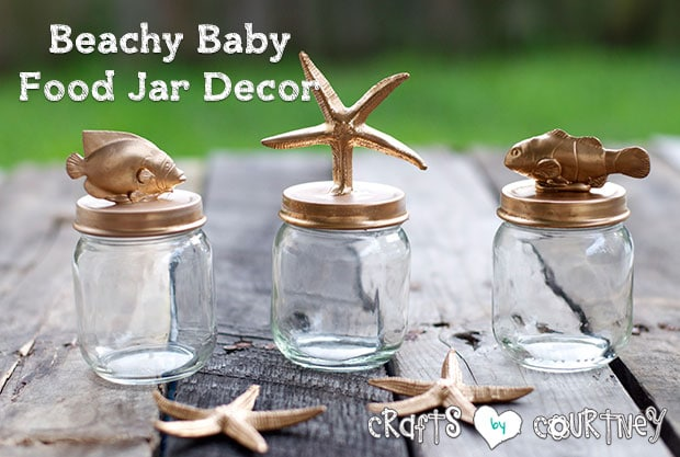 Diy Beachy Baby Food Jar Decor