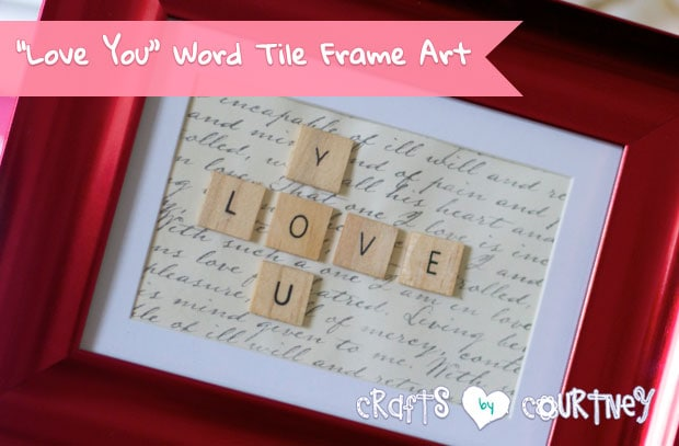 """Make a """"Love You"""" Word Tile Picture Frame Decoration"""