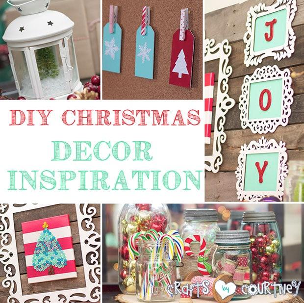 DIY Christmas Home Decor Inspiration – My Home