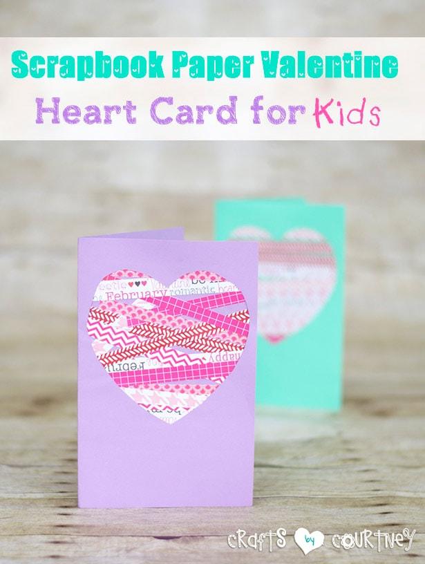 Fun DIY Scrapbook Paper Valentine Heart Card for Kids