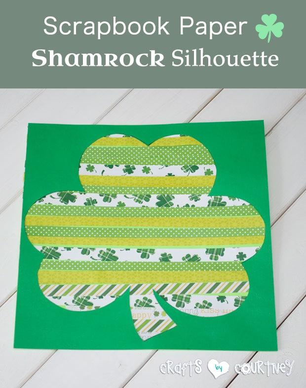DIY Scrapbook Paper Shamrock Silhouette Kids Art