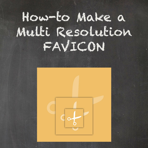 Multi-Layered Icons? How-to Make and Add a Multi Resolution Favicon to Your Site
