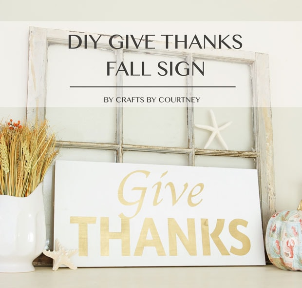 DIY Silhouette Give Thanks Sign for Fall