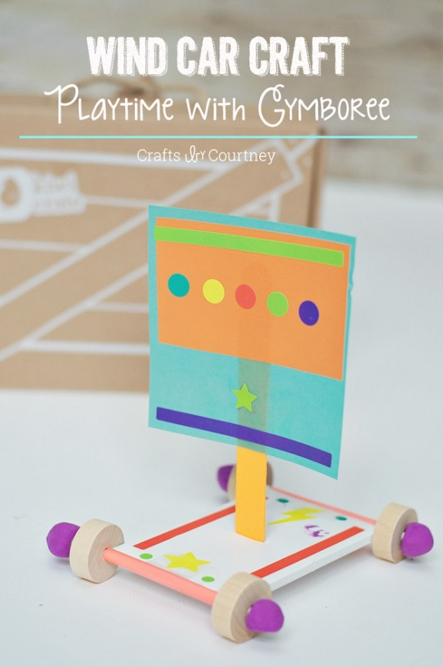 Wind Car Craft: Playtime With Gymboree and Kiwi Crate