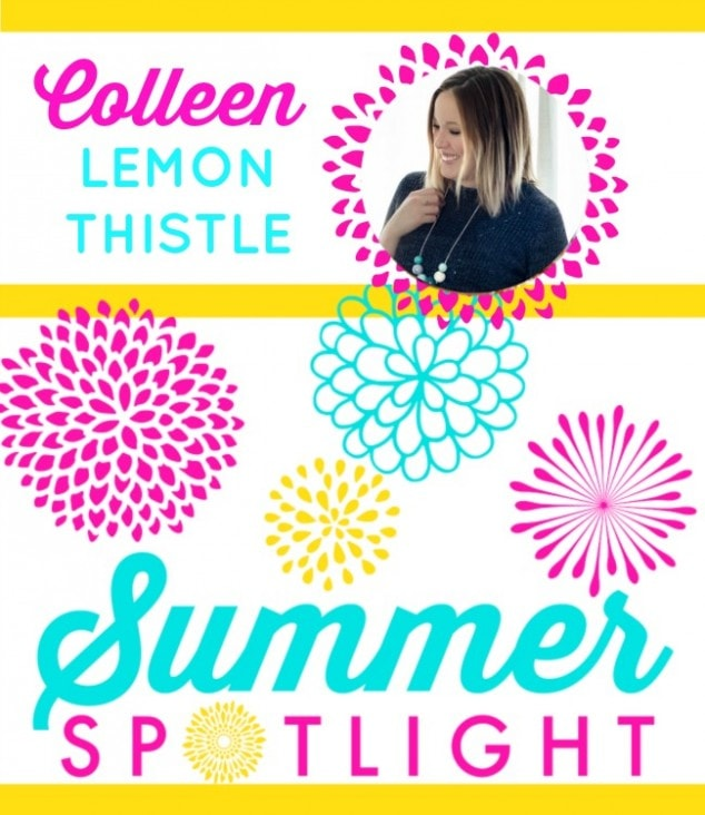 2015 Summer Spotlight – Colleen from Lemon Thistle