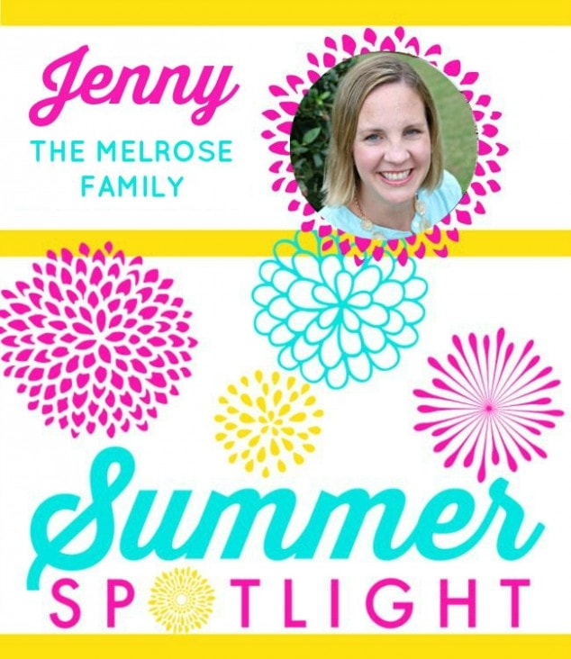 Summer Spotlight – Jenny from The Melrose Family