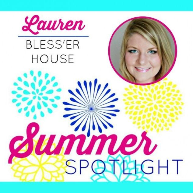 Summer Spotlight – Lauren from Bless 'er House